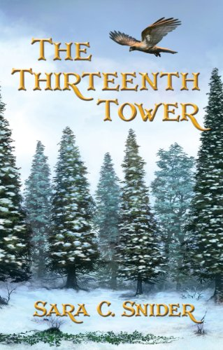 The Thirteenth Tower (Tree and Tower Book 1) by Sara C. Snider