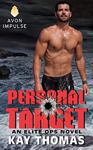 Personal Target: An Elite Ops Novel by Kay Thomas