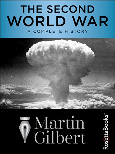The Second World War: A Complete History by Martin Gilbert