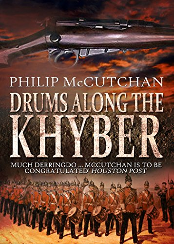 Drums Along the Khyber by Philip McCutchan