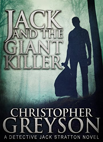 JACK AND THE GIANT KILLER by Christopher Greyson
