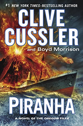 Piranha (The Oregon Files) by Clive Cussler
