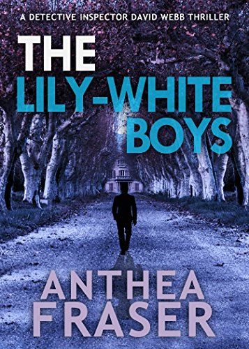 The Lily-white Boys by Anthea Fraser