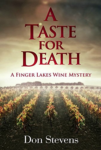 A Taste for Death: A Finger Lakes Wine Mystery by Don Stevens