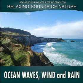 Ocean Waves, Wind And Rain: Relaxing Sounds Of Nature by Healing Sounds for Deep Sleep and Relaxation