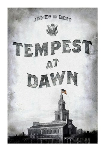 Tempest at Dawn by James D. Best