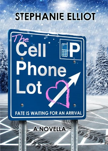 The Cell Phone Lot by Stephanie Elliot