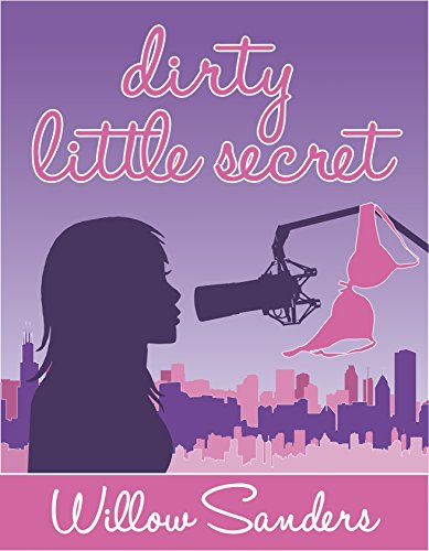 Dirty Little Secret (DLS Book 1) by Willow Sanders