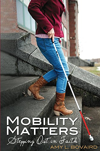 Mobility Matters by Amy Bovaird