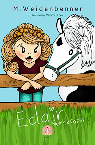 Eclair Meets a Gypsy by Michelle Weidenbenner