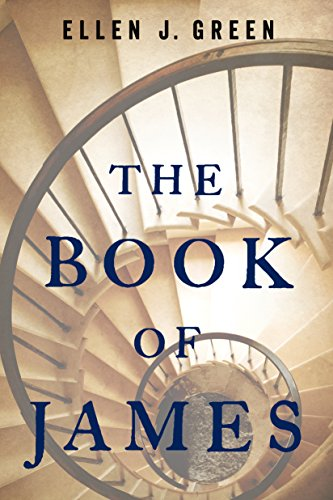 The Book of James by Ellen J. Green
