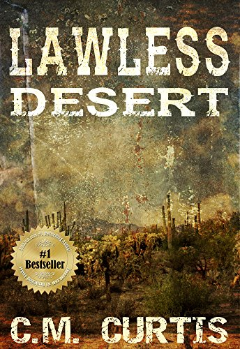 Lawless Desert by C.M. Curtis