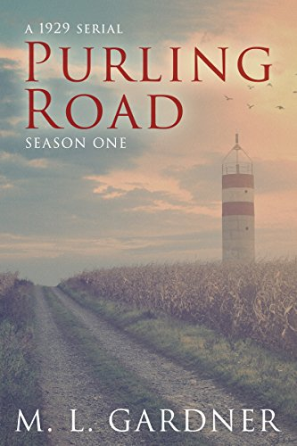 Purling Road - The Complete First Season: Episodes 1-10 by M.L. Gardner