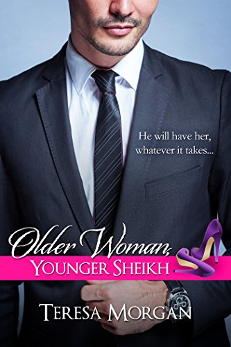 Older Woman, Younger Sheikh (Hot Sheikh Romance) by Teresa Morgan