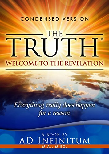 The Truth: Welcome to the Revelation by AD Infinitum