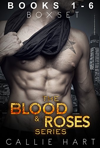 The Blood & Roses Series Box Set by Callie Hart
