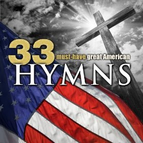 33 Must-Have Great American Hymns by Christian Gospel Choir