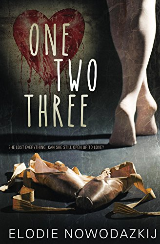 One, Two, Three (One Two Three Book 1) by Elodie Nowodazkij