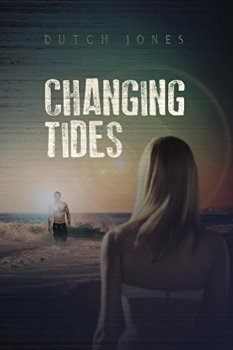 Changing Tides (Contemporary Romance) by Dutch Jones