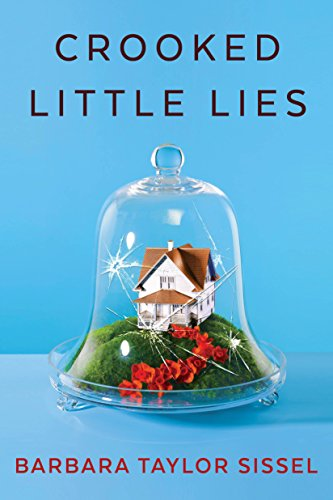 Crooked Little Lies by Barbara Taylor Sissel