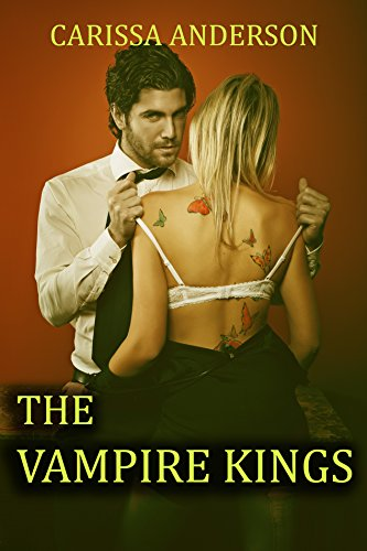 The Vampire Kings by Carissa Anderson