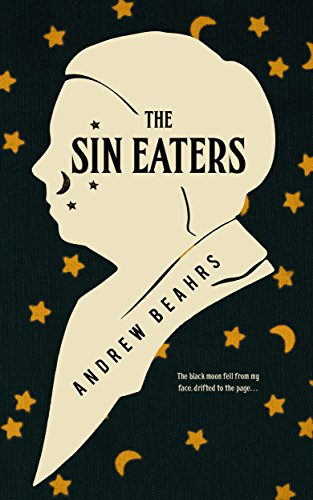 The Sin Eaters (The Women of Monkshead Book 2) by Andrew Beahrs