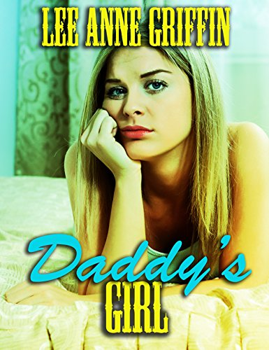 Daddy's Girl by Lee Anne Griffin