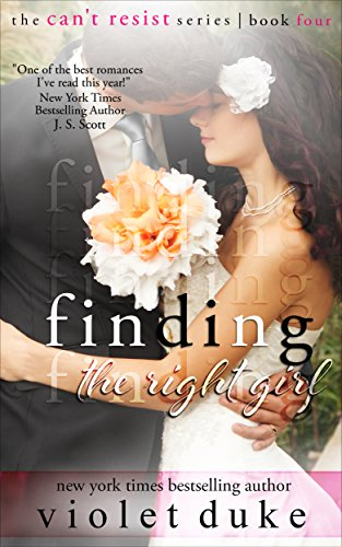 Finding the Right Girl: Sullivan Brothers Nice GUY Spin-Off Novel, Book #4 (CAN'T RESIST) by Violet Duke