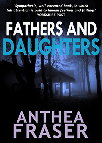 Fathers and Daughters by Anthea Fraser