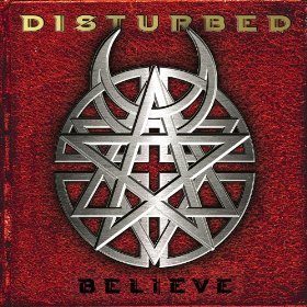 Believe (PA Version) by Disturbed