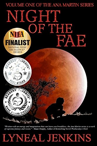 Night of the Fae (Ana Martin Series Book 1) by Lyneal Jenkins