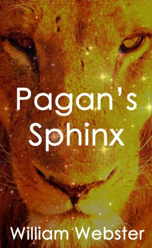 Pagan's Sphinx by William Webster