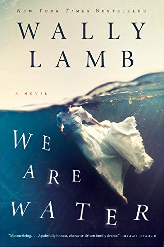 We Are Water: A Novel (P.S.) by Wally Lamb