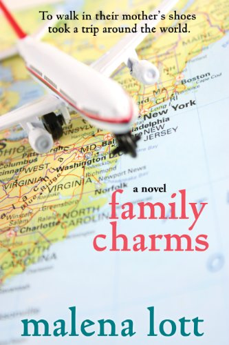 Family Charms: A Novel by Malena Lott