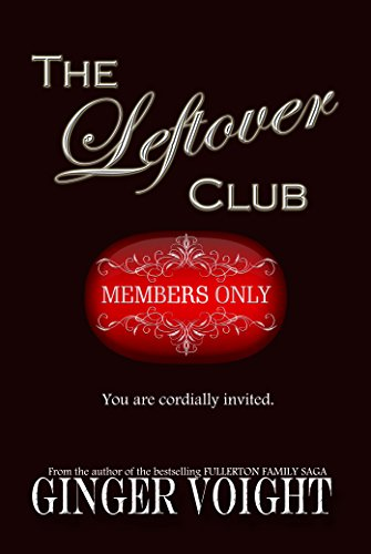 The Leftover Club by Ginger Voight