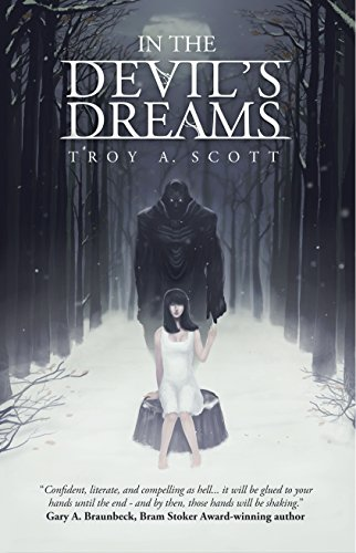 In the Devil's Dreams by Troy A. Scott