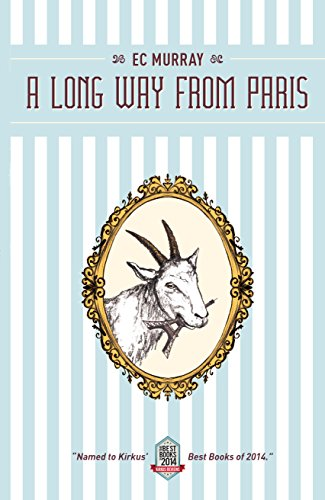 A Long Way from Paris by E.C. Murray