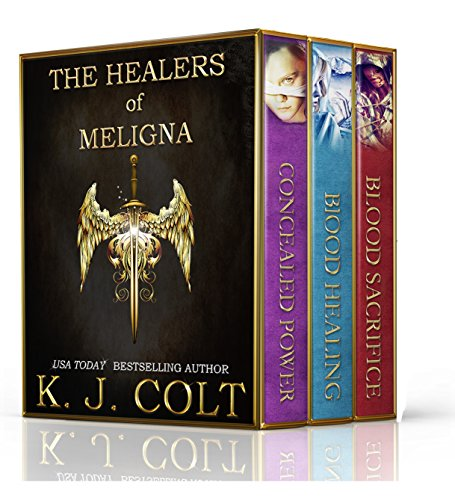 The Healers of Meligna Series Boxed Set (Books 1,2,3) by K. J. Colt