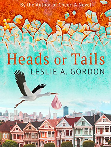 Heads or Tails by Leslie A. Gordon