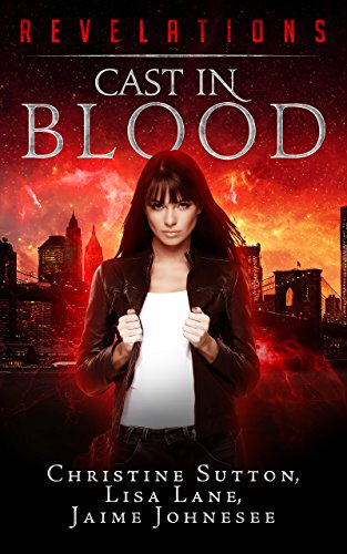 Revelations:  Cast In Blood by Christine Sutton
