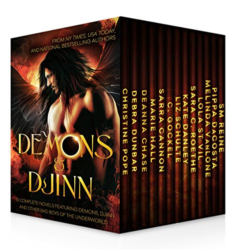 Demons & Djinn ~ 13 Complete Novels Featuring Demons, Djinn, and Other Bad Boys of the Underworld by Various Authors