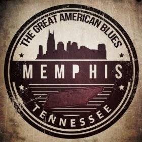 The Great American Blues - Memphis, Tennessee by Various Artists