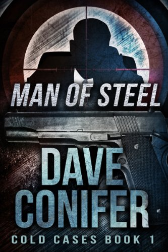 Man of Steel (Cold Cases Book 1) by Dave Conifer