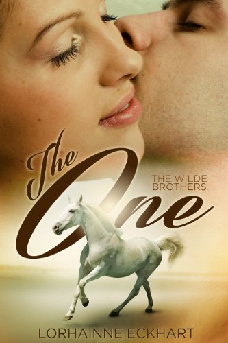 The One (The Wilde Brothers Book 1) by Lorhainne Eckhart