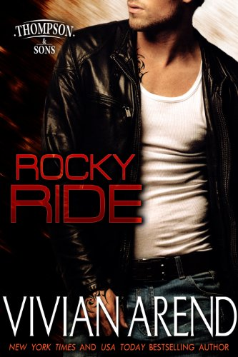 Rocky Ride (Thompson & Sons Book 1) by Vivian Arend