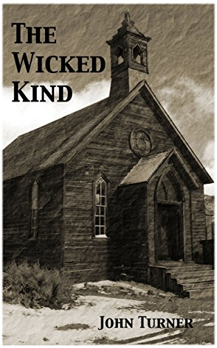 The Wicked Kind by John Turner