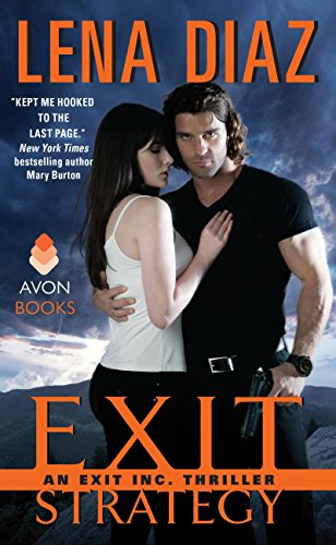 Exit Strategy: An EXIT Inc. Thriller (EXIT Inc. Thrillers Book 1) by Lena Diaz