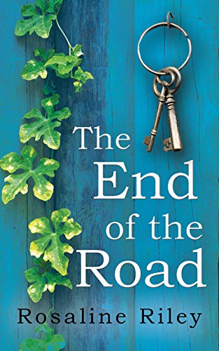 The End of the Road by Rosaline Riley