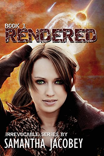 Rendered (Irrevocable Series Book 1) by Samantha Jacobey