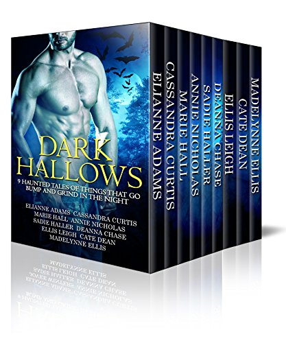 Dark Hallows: 9 Haunted Tales Of Things That Go Bump And Grind In The Night by Various Authors
